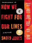 Libro, How We Fight for Our Lives: A Memoir - Lea libros gratis en línea con una prueba.