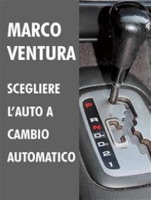 Scegliere l'auto a cambio automatico - 2014-2018
