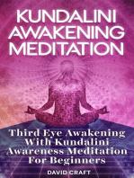 Kundalini Awakening Meditation
