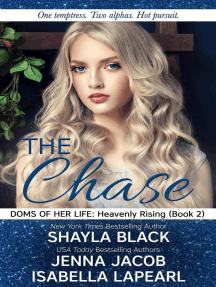 The Chase: Doms of Her Life: Heavenly Rising, #2
