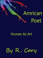 Amrican Poet Human As Art