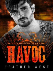 Havoc (Book 1): Blood Eagles MC, #1