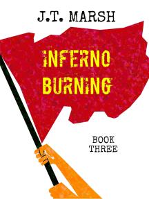 Inferno Burning: Book Three