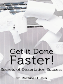 Get it Done Faster: Secrets of Dissertation Success