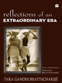 Reflections Of An Extraordinary Era