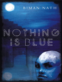 Nothing Is Blue