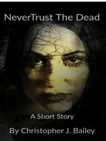 Never Trust The Dead