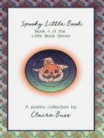 Spooky Little Book, (Little Book Series, #4)