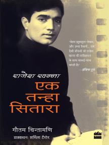 Rajesh Khanna: Ek Tanha Sitara