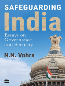 Safeguarding India: Essays on Security and Governance