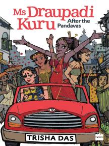 Ms Draupadi Kuru: After the Pandavas