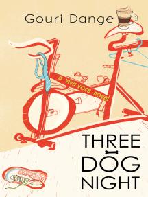 Three-Dog Night: A Viva Voice Novel