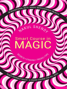Smart Course in Magic: Secrets, Staging, Tricks, Tips