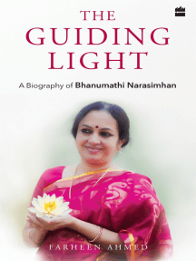 The Guiding Light: A Biography of Bhanumathi Narasimhan