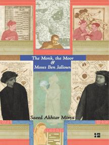 The Monk, The Moor & Moses Ben Jalloun