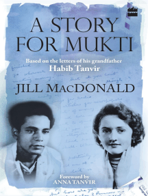 A Story for Mukti: Based on the Letters of His Grandfather Habib Tanvir