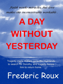 A Day Without Yesterday
