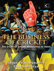 The Business Of Cricket : The Story Of Sports Marketing In India