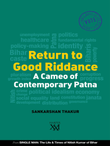 Return to Good Riddance : A Cameo of Contemporary Patna