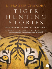 Tiger Hunting Stories: Lessons on the Art of the Possible