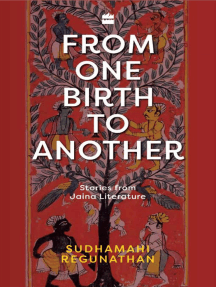 From One Birth to Another: Stories from Jaina Literature