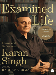 An Examined Life: Essays and Reflections by Karan Singh