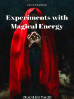 Experiments with Magical Energy