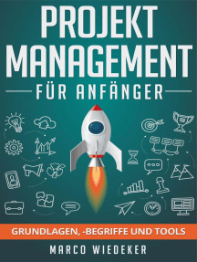 Projektmanagement für Anfänger: Grundlagen, -begriffe und Tools