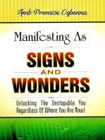 Manifesting as Signs & Wonders