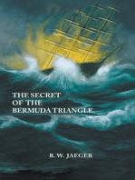 The Secret of the Bermuda Triangle