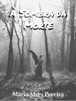 À Sombra Da Morte