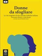 Donne da sfogliare – Le vite singolari di due attiviste lesbiche italiane
