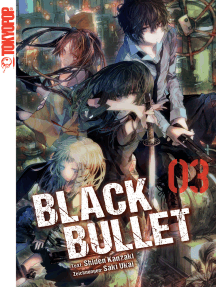 Black Bullet – Light Novel, Band 3