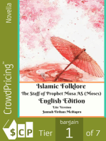 Islamic Folklore The Staff of Prophet Musa AS (Moses) English Edition Lite Version