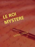 LE ROI MYSTERE