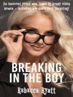 Breaking In The Boy