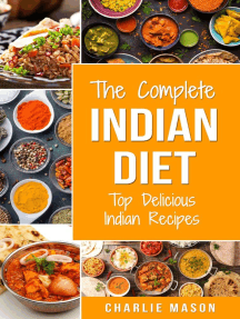 The Complete Indian Diet: Top Delicious Indian Recipes