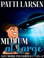 Medium At Large