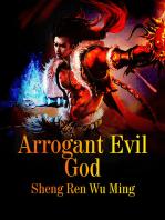 Arrogant Evil God