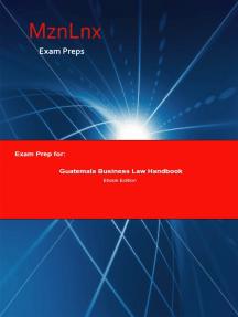 Exam Prep for:: Guatemala Business Law Handbook