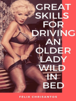 Great Skills for Driving an older Lady Wild in Bed