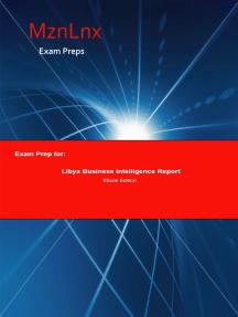 Exam Prep for:: Libya Business Intelligence Report