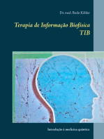 Terapia de Informação Biofísica TIB: Introdução à medicina quântica