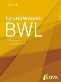 Grundwissen BWL: mit Aufgaben