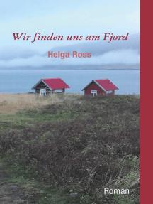 Wir finden uns am Fjord