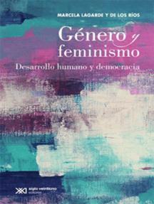 Género y feminismo: Desarrollo humano y democracia