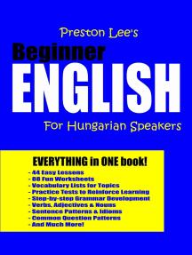 Preston Lee's Beginner English For Hungarian Speakers