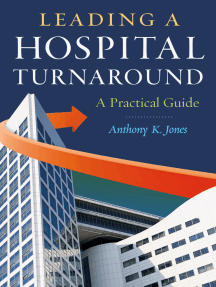 Leading a Hospital Turnaround A Practical Guide