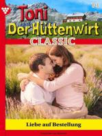 Toni der Hüttenwirt Classic 13 – Heimatroman