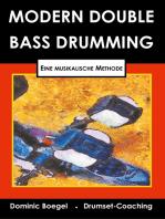 Modern Double Bass Drumming: Eine musikalische Methode
